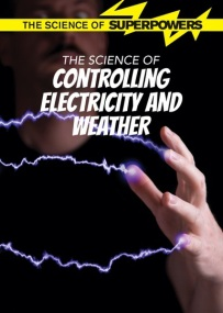 Controlling Electricity and Weather