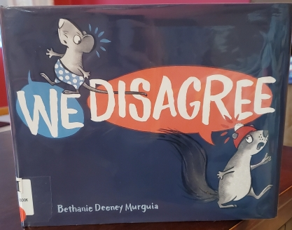 Cover of We Disagree showing a mouse in blue shorts and a squirrel in a red hat